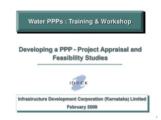 Infrastructure Development Corporation (Karnataka) Limited February 2009