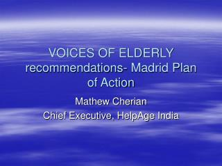 VOICES OF ELDERLY recommendations- Madrid Plan of Action