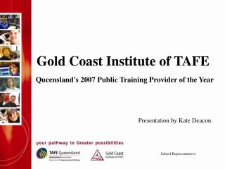Gold Coast Institute of TAFE Queensland's 2007 Public Training Provider of the Year