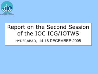 Report on the Second Session of the IOC ICG/IOTWS  HYDERABAD, 14-16 DECEMBER 2005