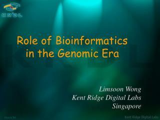 Limsoon Wong Kent Ridge Digital Labs Singapore