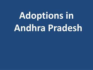 Adoptions in Andhra Pradesh
