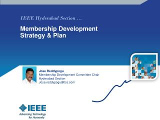IEEE Hyderabad Section � Membership Development Strategy & Plan