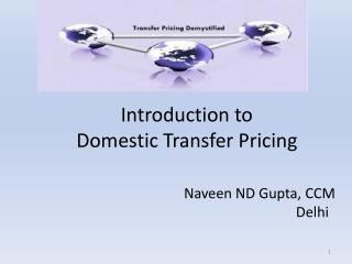 Introduction to  Domestic Transfer Pricing
