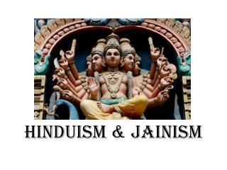 Hinduism & Jainism