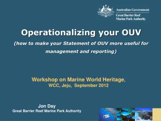 Jon Day Great Barrier Reef Marine Park Authority