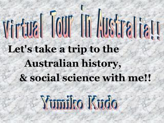 Let's take a trip to the          Australian history,        & social science with me!!
