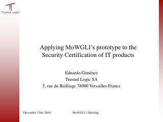 Applying MoWGLI's prototype to the  Security Certification of IT products