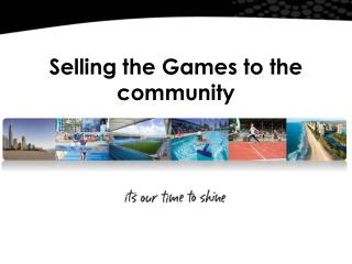 Selling the Games to the community