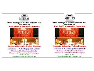 MIT�s Heritage of the Arts of South Asia mithas Fall 2007 Carnatic Concert