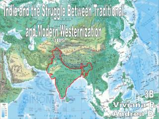 India and the Struggle Between Traditional and Modern Westernization