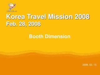 Korea Travel Mission 2008 Feb. 28, 2008