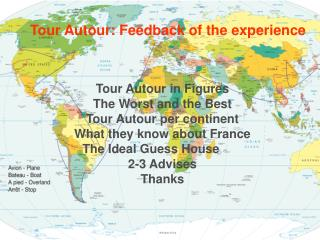 Tour Autour: Feedback of the experience