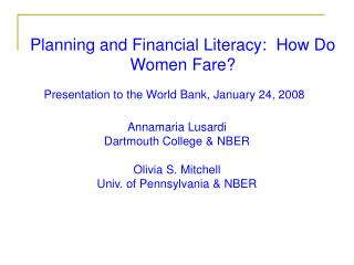 Planning and Financial Literacy:  How Do Women Fare