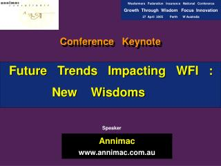 Future   Trends   Impacting   WFI   :  New    Wisdoms