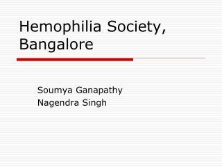 Hemophilia Society, Bangalore
