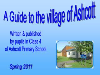 A Guide to the village of Ashcott