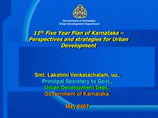 11 th  Five Year Plan of Karnataka –  Perspectives and strategies for Urban Development