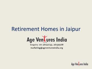 Retirement Homes in Jaipur