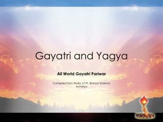 Gayatri and Yagya