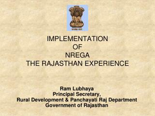 IMPLEMENTATION  OF  NREGA THE RAJASTHAN EXPERIENCE
