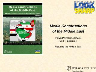 Media Constructions  of the Middle East