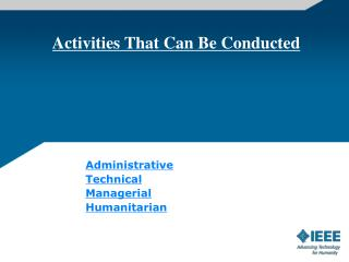 Activities That Can Be Conducted
