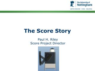 The Score Story