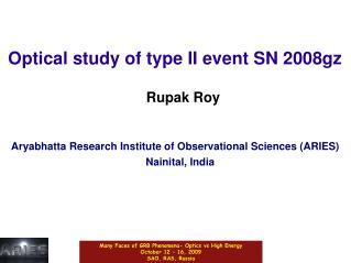 Optical study of type II event SN 2008gz