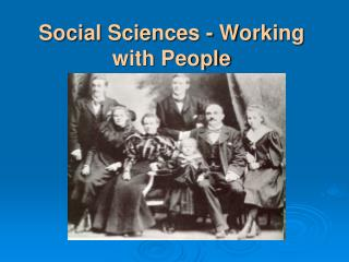 Social Sciences - Working with People