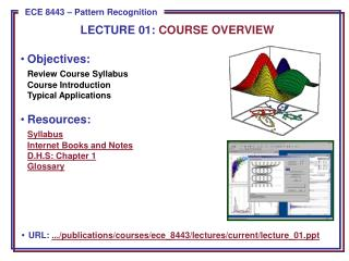 Objectives: Review Course Syllabus Course Introduction Typical Applications Resources: