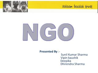 Presented By  :-           Sunil Kumar Sharma  Vipin kaushik Deepika Dhirendra  Sharma