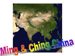 Ming & Ching China