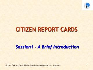 CITIZEN REPORT CARDS