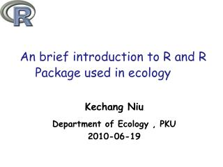 An brief introduction to R and R Package used in ecology