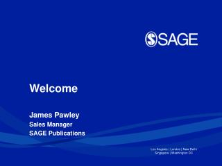 James Pawley Sales Manager SAGE Publications