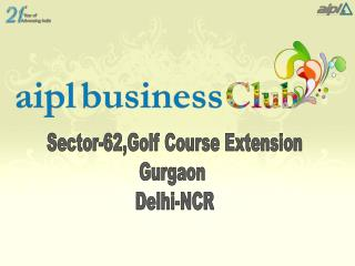 Sector-62,Golf Course Extension Gurgaon  Delhi-NCR