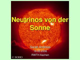 Neutrinos von der Sonne