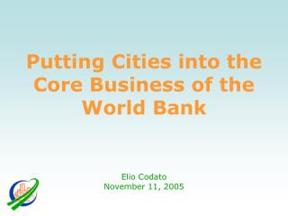 Putting Cities into the Core Business of the World Bank