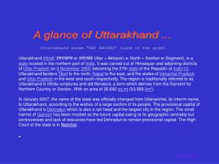 A glance of Uttarakhand ...