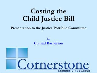 Costing the  Child Justice Bill