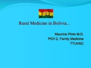 Rural Medicine in Bolivia...