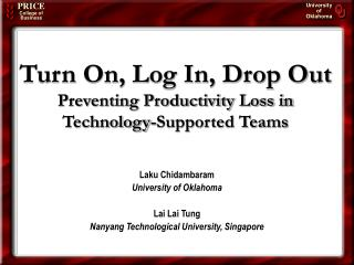 Turn On, Log In, Drop Out Preventing Productivity Loss in Technology-Supported Teams
