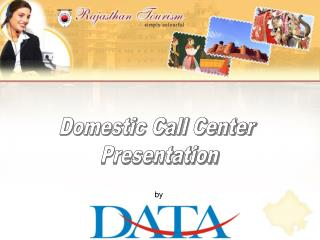 Domestic Call Center  Presentation