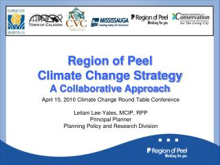 Region of Peel Climate Change Strategy A Collaborative Approach