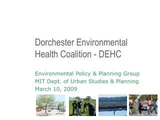Dorchester Environmental Health Coalition - DEHC