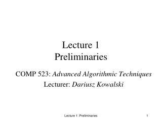 Lecture 1 Preliminaries