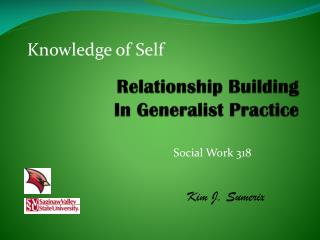Relationship Building In Generalist Practice