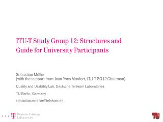 ITU-T Study Group 12: Structures and Guide for University Participants