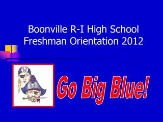 Boonville R-I High School Freshman Orientation 2012